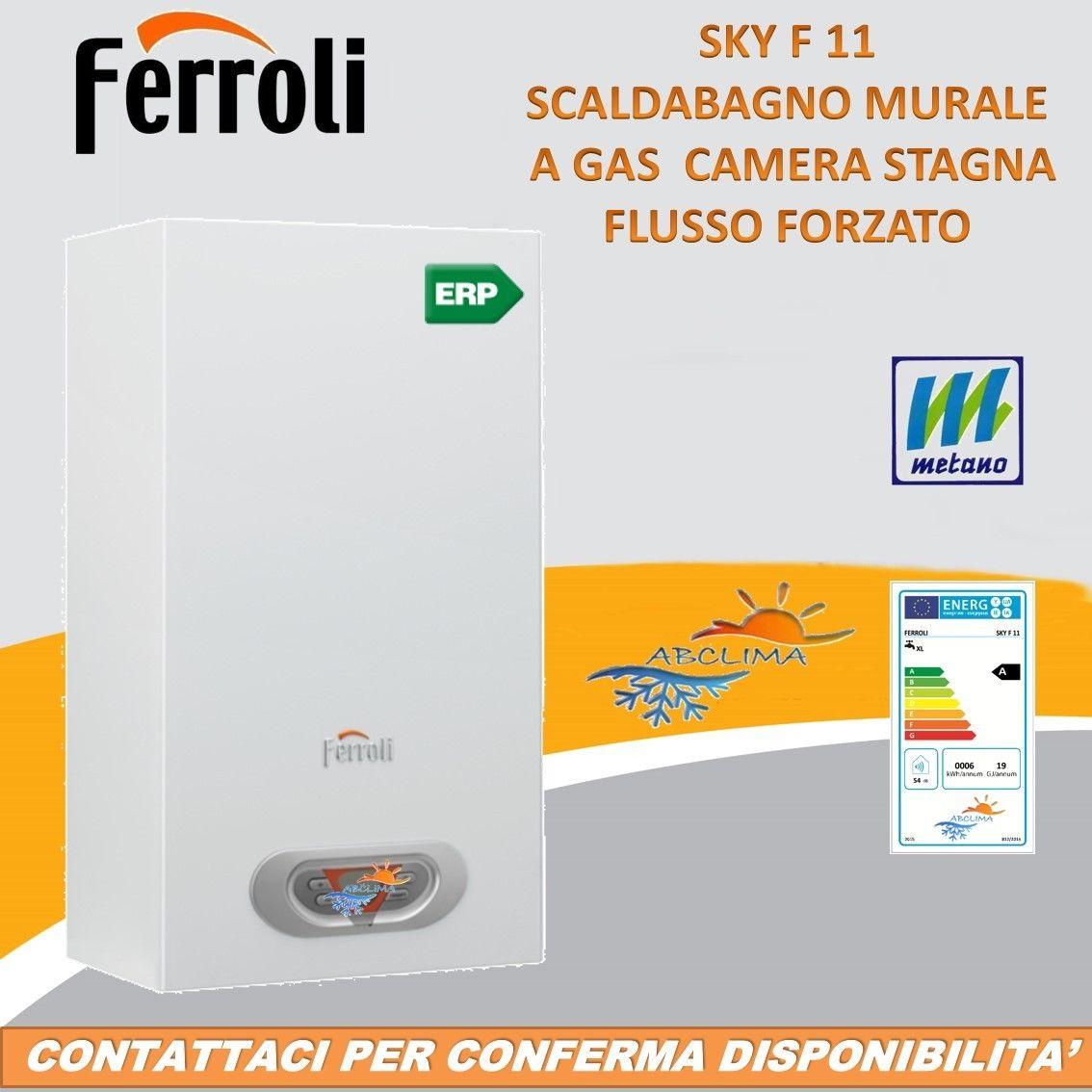 Scaldabagno murale ferroli sky 11f camera stagna tiraggio - Scaldabagno a metano camera stagna ...